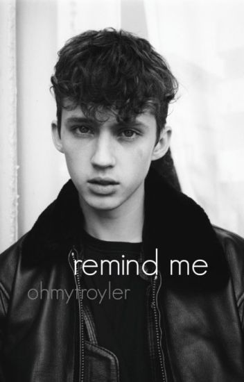 remind me ; troyler