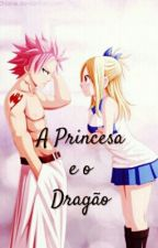A Princesa e o Dragão by BlackChesire