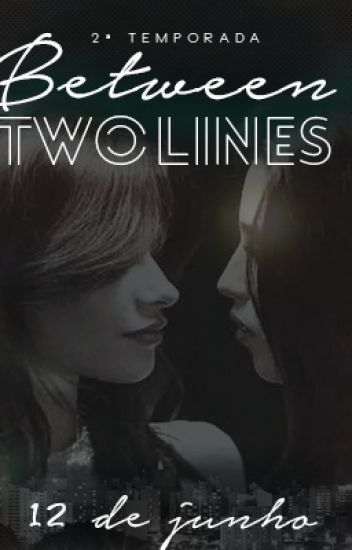 Between Two Lines