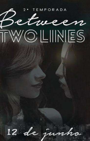 Between Two Lines