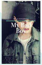 My Bad Boy {Yoongi} by Min-Yoongi