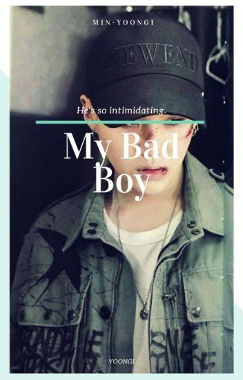 My Bad Boy {Yoongi}