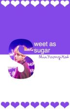 Sweet As Sugar || TaeGi by MinYoongiKat