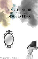 Trastorno de Identidad Disociativo.→Andy Biersack←(Editando) by WretchedAndStupid