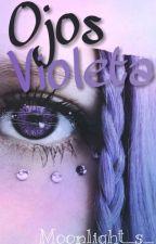 Ojos Violeta by Moonlight_s_