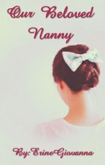 Our  Beloved Nanny