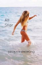 All-Star by jacquelinewwong