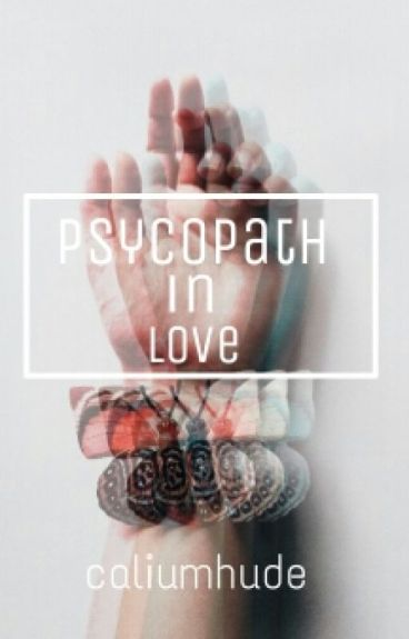 Psycopath In Love // h.s
