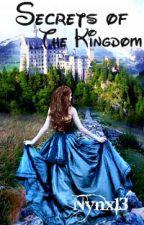 Secrets of the Kingdom by Nynx13