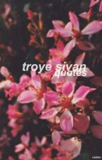 Troye Sivan Quotes by caalien