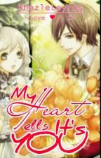 My Heart Tells It's You [Completed] by RhezleLeyros