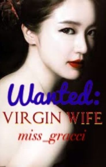 Wanted: Virgin Wife