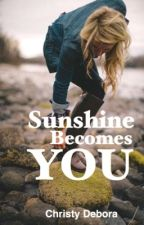 Sunshine Becomes You by itstextrovert