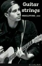 Guitar Strings || L.H. by MRSCLIFFORD_xxx