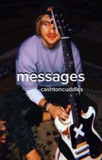 Messages | lashton + malum (Sequel to WhatsApp) by -cashtoncuddles