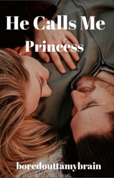 The Badboy Calls Me Princess