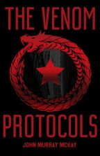 The Venom Protocols Book 1. Rise of the Huntress. (Available on pre-order now) by JohnMurrayMcKay