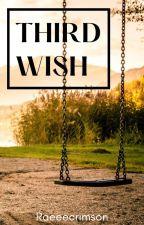 Third Wish by Raeeecrimson