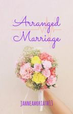 Arrange Marriage by janneamoriath13