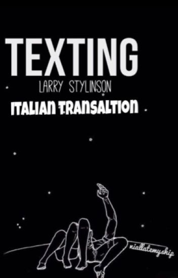 Texting (traduzione) || Harry + Louis