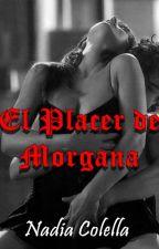 El placer de Morgana by NadiaColella