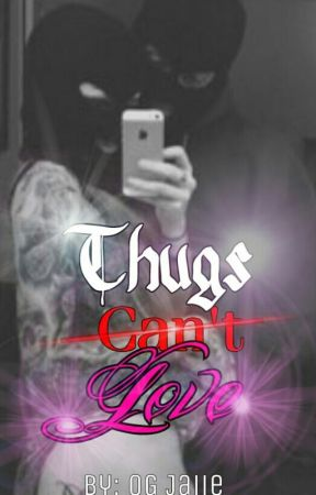 Thugs Can't Love (Editing) by OG_Jaiie