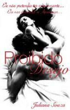 Proibido Desejo by JuSouza01