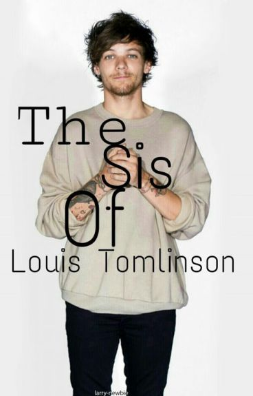 The Sis Of Louis Tomlinson