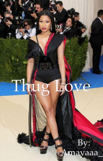 Thug love (slowly editing)