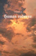 [HopeMin] [OneShot] Human Sadness. by tanania