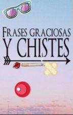 FRASES GRACIOSAS by ignacia_s