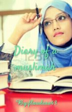 Diary of A Muslimah#wattys2015 by flawless43