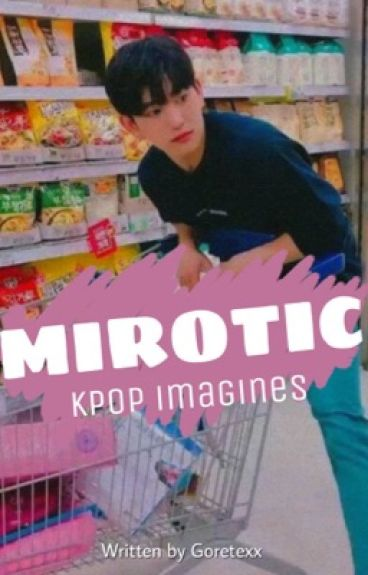 KPOP IMAGINES [completed]