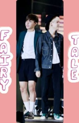 [HopeGa/VKook][Shortfic] Fairy tale