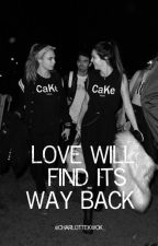 Love Will Find Its Way Back - (A Cara Delevingne and Kendall Jenner Fanfiction) by charlottekwok_