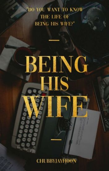 Being His Wife