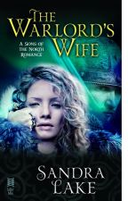 The Warlord's Wife (Excerpt/Preview) by SandraLake