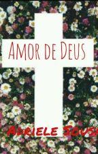 Amor de Deus by Adriele-sousa
