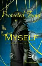 Protected From Myself | The Puppeteer x Reader | by Jupiters_Dragon
