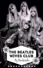 The Beatles Wives Club by beatlesbelike