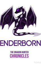 The Dragon Hunter Chronicles Book 1: Enderborn by Minecrafter_Jay