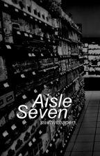 Aisle Seven // H.S. AU by swiftwithapen