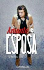 Amante o Esposa [Harry Styles] | ADAPTADA by NamelessMary