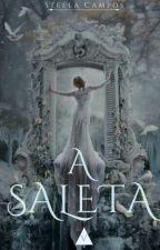 A Saleta - Conto by Stella-Campos