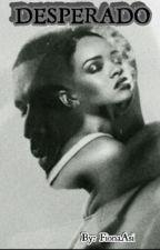 Desperado|| Rihanna & Drake by FionaAsi