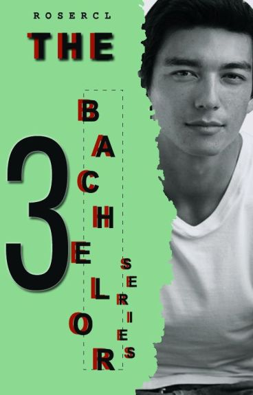 THE BACHELOR SERIES ( Lance James Mariano - COMPLETED )