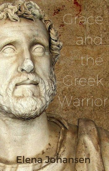 Grace and the Greek Warrior