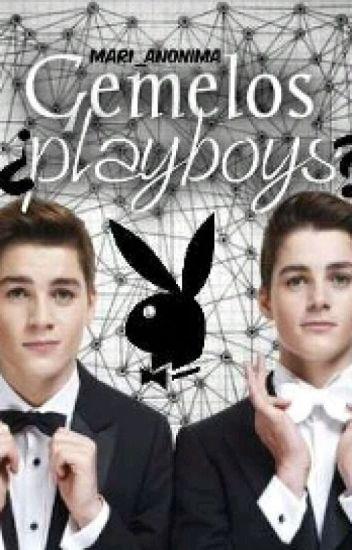 Gemelos ¿Playboys?