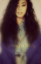 Loving a Thug by ambitious_souls