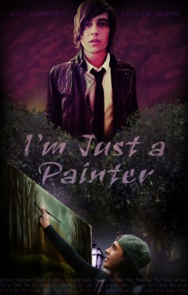 I'm Just a Painter (Kellic)